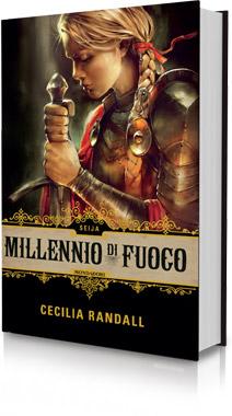 Millennio di Fuoco - Cecilia Randall